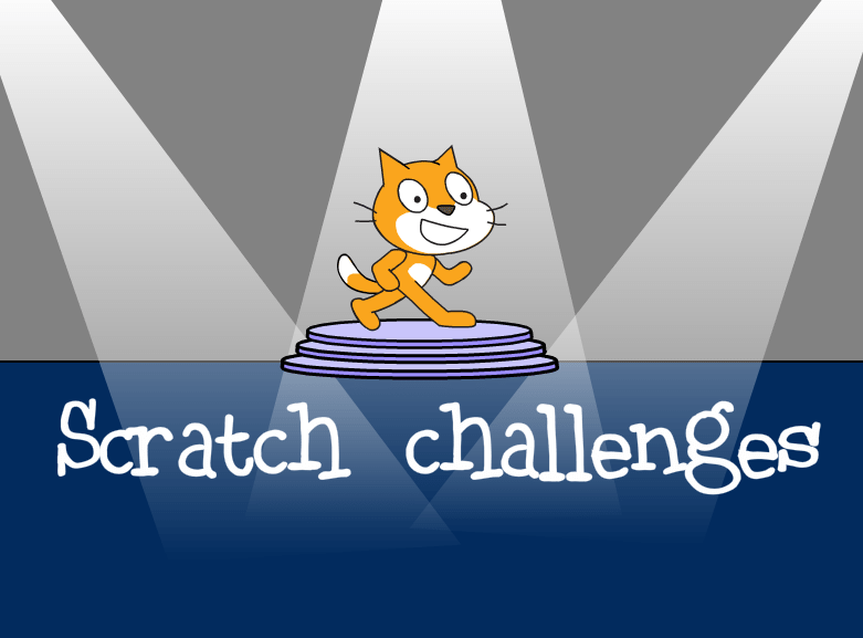 Scratch challenges.